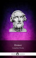 Delphi Complete Works of Homer  Illustrated  PDF
