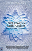 Christ Power and Earth Wisdom PDF