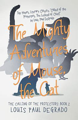 The Mighty Adventures of Mouse  the Cat