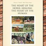 The Heart of the Horse, Healing the Heart of the Human