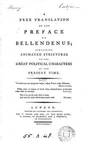 A free translation [by W. Beloe] of the preface to Bellendenus [by S. Parr]; containing animated strictures on the great political characters of the present time