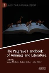 The Palgrave Handbook of Animals and Literature PDF