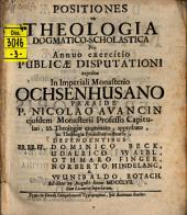 Positiones ex Theologia Dogmatico-Scholastica