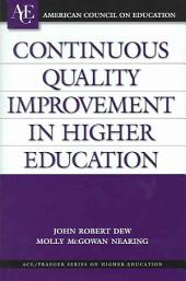 Continuous Quality Improvement in Higher Education