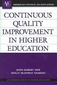 Continuous Quality Improvement in Higher Education Book