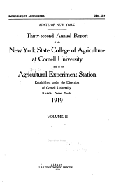 Annual Report of the New York State College of Agriculture at Cornell University and the Agricultural Experiment Station: Volume 2; Volume 32