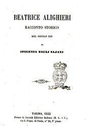 Beatrice Alighieri racconto storico del secolo 14. di Ifigenia Zauli Sajani