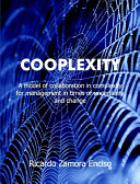 Cooplexity: A Model of Collaboration in Complexity for Management in Times of Uncertainty and Change