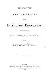 Annual Report of the Board of Education: Volume 35, Part 1871