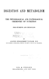 Digestion and Metabolism: The Physiological and Pathological Chemistry of Nutrition, for Students and Physicians
