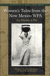 Women S Tales From The New Mexico Wpa Book PDF