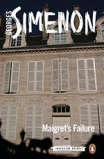 Maigrets Failure - Inspector Maigret #49