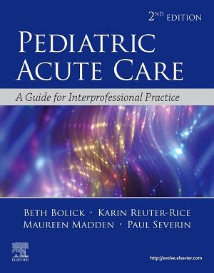 Pediatric Acute Care E Book PDF