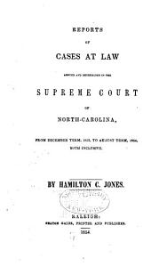 Cases at Law Argued and Determined in the Supreme Court of North Carolina: Volume 46, Part 1