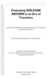 Evaluating Welfare Reform in an Era of Transition