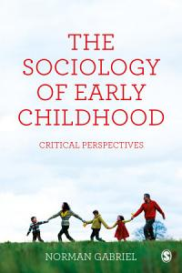 The Sociology of Early Childhood PDF