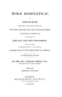 Horae Homileticae  Or Discourses  principally in the Form of Skeletons  Now First Digested Into One Continued Series  and Forming a Commentary Upon Every Book of the Old and New Testament  to which is Annexed  an Improved Edition of a Translation of Claude s Essay on the Composition of a Sermon PDF