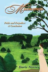 Misconceptions: Pride and Prejudice: A Conclusion