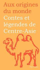 Contes et légendes de Centre-Asie