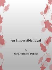 An Impossible Ideal