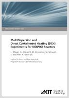 Melt dispersion and direct containment heating  DCH  experiments for KONVOI reactors PDF