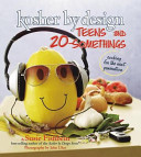 Kosher by Design Teens and 20 somethings Book
