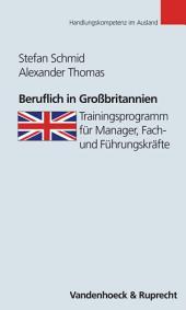 Beruflich in Großbritannien: Trainingsprogramm für Manager, Fach- und Führungskräfte