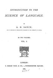 Introduction to the Science of Language: Volume 1