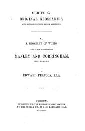 A Glossary of Words Used in the Wapentakes of Manley and Corringham
