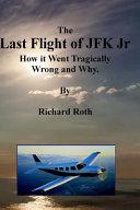 Download The Last Flight of JFK Jr  Book