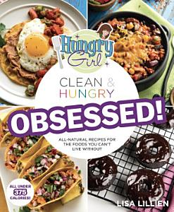 Hungry Girl Clean   Hungry OBSESSED  Book