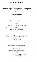 Archiv f  r Bergbau und H  ttenwesen  Hrsg  von C arl  J ohann B ernhard  Karsten PDF