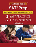 SAT Prep 2020 and 2021 Practice Questions Book