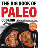 The Big Book Of Paleo Cooking Book PDF