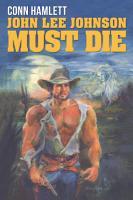John Lee Johnson Must Die PDF