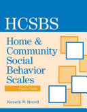 Home and Community Social Behavior Scales User s Guide