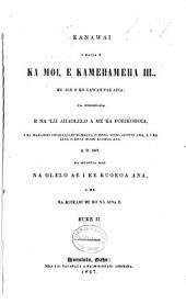 Kanawai i kauia e ka moi e Kamehameha III, ke alii o ko Hawaii pae aina, ua hooholoia e na 'lii ahaolelo a me ka poeikohoia ... A.D. [1845-1847]