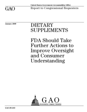 Dietary Supplements: FDA Should Take Further Actions to Improve Oversight and Consumer Understanding
