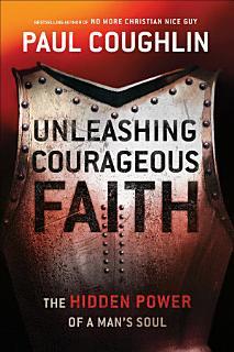 Unleashing Courageous Faith Book