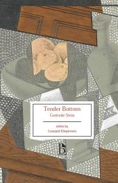 Tender Buttons: Objects, Food, Rooms