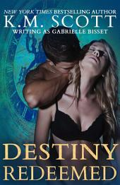 Destiny Redeemed (Destined Ones #2)