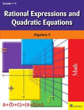 Rational Expressions and Quadratic Equations: Algebra II