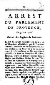 Arrest du Parlement de Provence. Du 28 juin 1762. Extrait des registres du Parlement