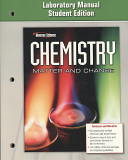 Chemistry  Matter and Change  Laboratory Manual Book