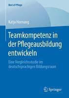 Teamkompetenz in der Pflegeausbildung entwickeln PDF