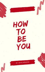 How To Be You PDF
