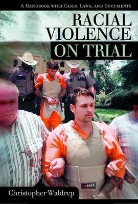 Racial Violence on Trial