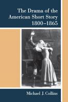 The Drama of the American Short Story  1800 1865 PDF