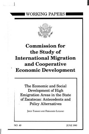 The Economic and Social Development of High Emigration Areas in the State of Zacatecas PDF