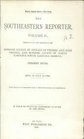 The Southeastern Reporter: Volume 41